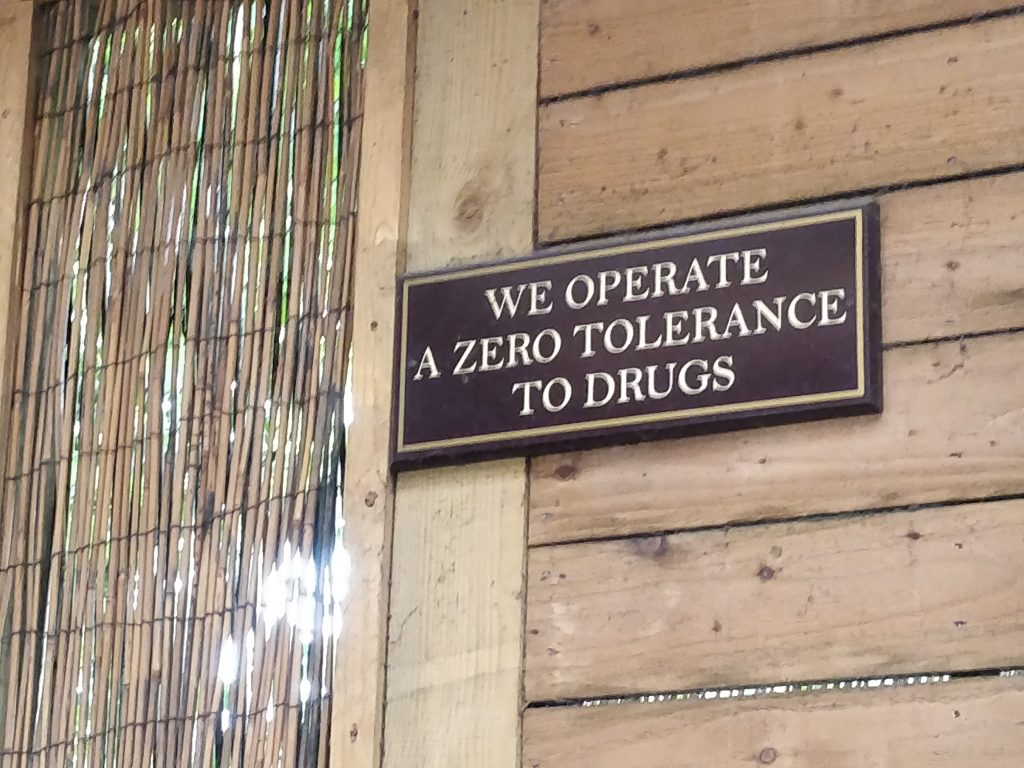 We operate a zero tolerance to drugs sign