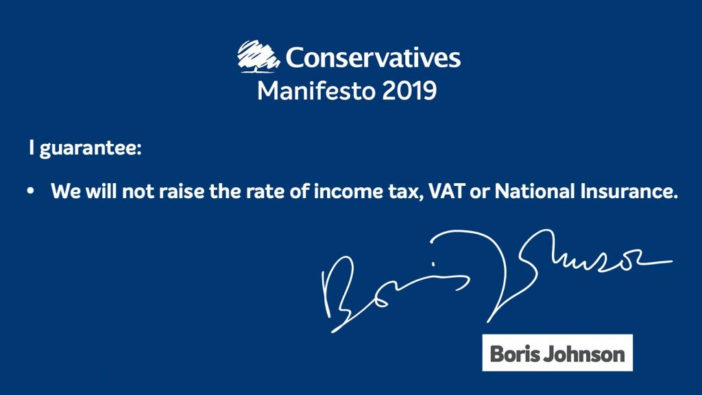 Conseravtives Manifesto pledge that they will not increase income tax, VAT or National Insurance